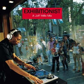 Jeff Mills Exhibitionist Mixed Cd Dvd Mixside