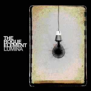 The Rogue Element - Lumina (2009, Exceptional)