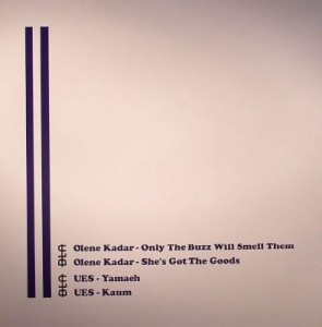 Olene Kadar & UES - Only The Buzz Will Smell Them