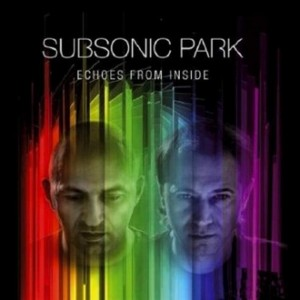 subsonic park-echoes from inside