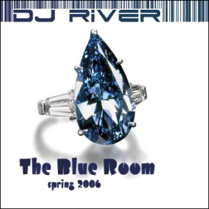 The Blue Room - mixed by Dj River