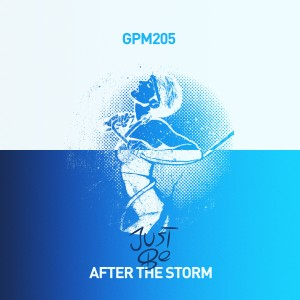 Just Be - After The Storm