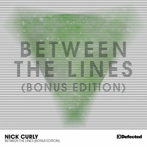 Nick Curly - Between The Lines (Bonus Edition)