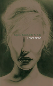cold colors & xiu - loneliness - tape cover