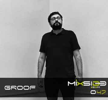 Mixside-Podcast-047-Groof