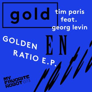 Tim Paris - Golden Ratio EP