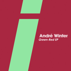 Andre Winter - Green Red EP
