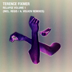 Terence Fixmer - Relapse Vol. 1