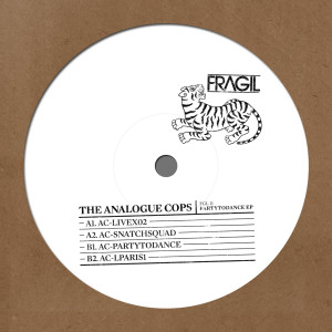 The Analogue Cops - Partytodance EP