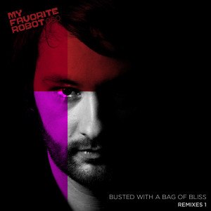 Sid LeRock - Busted With a Bag Full Of Bliss Remixes 1