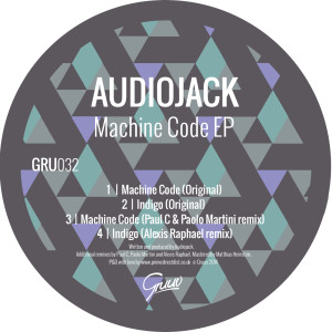 Audiojack - Machine Code EP