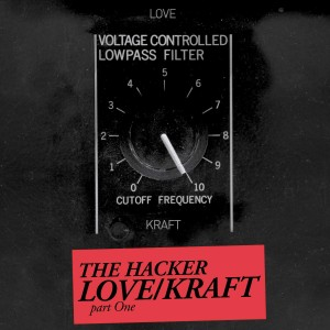 The Hacker - Love_Krat Part. 1