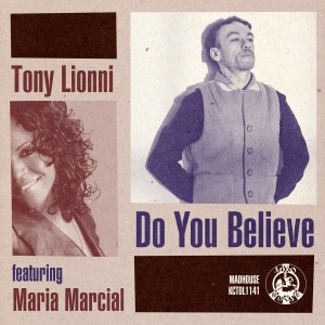Tony Lionni - Do You Believe