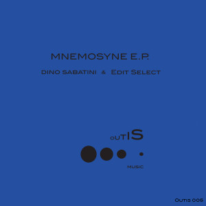 Dino Sabatini & Edit Select - Mnenosyne