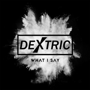 Dextric_EP_Final