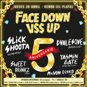 Face Down Ass Up 5 Aniversario
