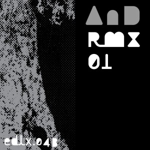 AnD - AnD Remix 01