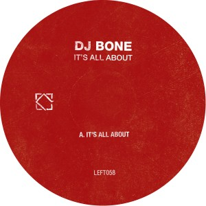 DJ Bone - It's All About EP