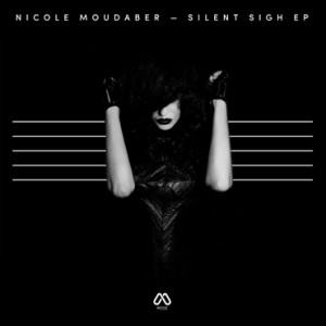 Nicole Moudaber - Silent Sigh EP